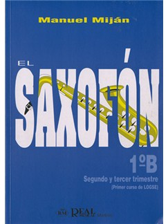 El Saxofón, Volumen 1B (2 y 3er Trimestre) Books | Saxophone