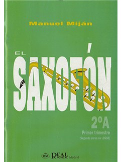 El Saxofón, Volumen 2A (1er Trimestre) Books | Saxophone