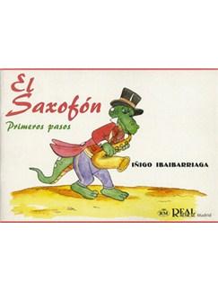 El Saxofón, Volumen 1 - Primeros Pasos Libro | Saxophone