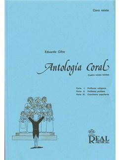 Antología Coral (Cuatro Voces Mixtas) Libro | Choral