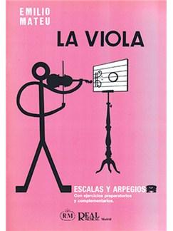 Emilio Mateu: La Viola, Escalas y Arpegios con Ejercicios Preparatorios y Complementarios Books | Viola