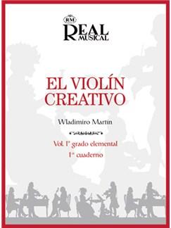 El Violín Creativo, Volumen 1 Grado Elemental, Cuaderno 1 Books | Violin
