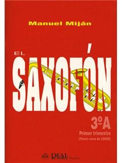El Saxofón, Volumen 3A (1er Trimestre) Libro | Saxophone