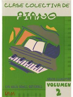 Clase Colectiva de Piano, Grado Elemental, Volumen 2 Libro | Piano