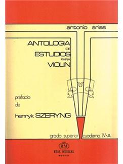 Antología de Estudios para Violín Volumen 4a, Grado Superior Libro | Violin