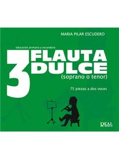 Flauta Dulce (Soprano o Tenor) Volumen 3 - 75 Piezas a Dos Voces Libro | Recorder
