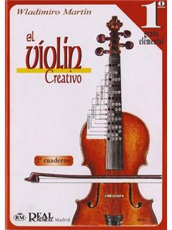 El Violín Creativo, Volumen 1 Grado Elemental, Cuaderno 2 Libro   Violin