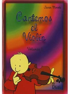 Cantemos el Violín, Volumen 1 Libro | Violin