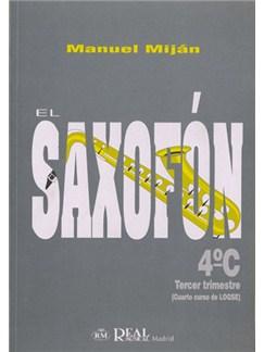 El Saxofón, Volumen 4C (3er Trimestre) Libro | Saxofón