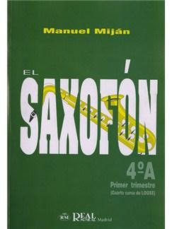 El Saxofón, Volumen 4A (1er Trimestre) Libro | Saxophone