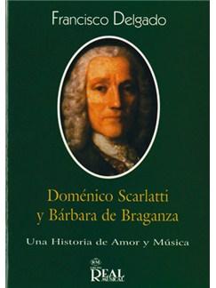 Doménico Scarlatti y Bárbara de Braganza Libro | All Instruments