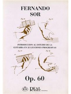 Fernando Sor: Introducción al Estudio de la Guitarra en 25 Lecciones Progresivas, Op.60 Libro | Guitar