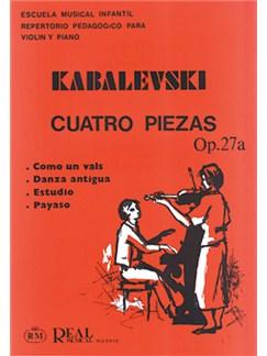 Kabalevsky: 4 Piezas para Violín y Piano, Op.27a Books | Violin, Piano