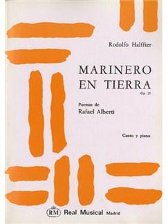 Ernesto Halffter: Marinero en Tierra, Op.27, Poemas de Rafael Alberti para Piano y Canto (Soprano) Libro | Piano & Vocal