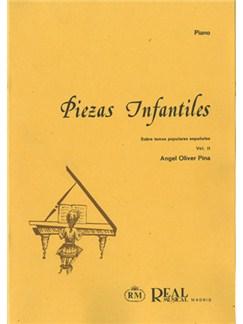 Angel Oliver: Piezas Infantiles sobre Temas Populares Españoles, Vol.2 Books | Piano