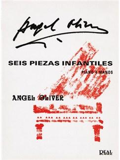 Angel Oliver: 6 Piezas Infantiles, Piano 4 Manos Books | Piano Duet
