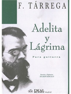 Francisco Tarrega: Adelita y Lágrima para Guitarra Libro | Guitar