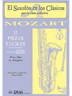Wolfgang Amadeus Mozart: 12 Piezas Fáciles (Grado Elemental) para Saxofón Alto. Books | Saxophone