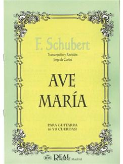 Franz Schubert: Ave María para Guitarra (6 y 8 Cuerdas) Libro | Guitar