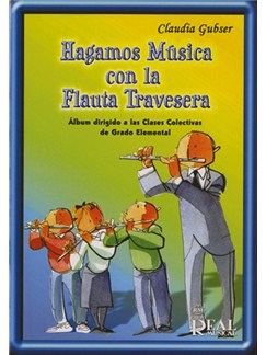 Hagamos Música Con la Flauta Travesera Libro | Flute