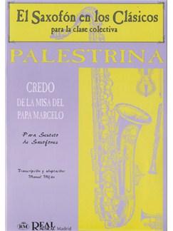 Giovanni Pierluigi Palestrina: Credo de la Misa del Papa Marcello para Sexteto de Saxofones Libro | Saxophone