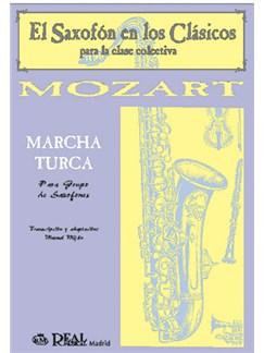 Wolfgang Amadeus Mozart: Marcha Turca para Grupo de Saxofones Books | Saxophone