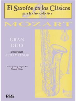 Wolfgang Amadeus Mozart: Gran Dúo para Saxofones Alto y Tenor Libro | Saxophone