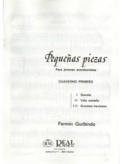 Fermín Gurbindo: Pequeñas Piezas para Jóvenes Acordeonistas, Cuaderno Primero Books | Accordion
