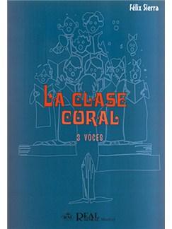 La Clase Coral, 3 Voces Libro | Choral