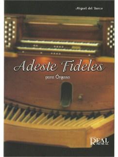 Miguel del Barco: Adeste Fideles para Órgano Books | Organ