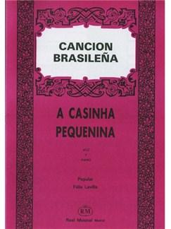 Canción Brasileña: A Casinha Pequenina Books | Piano & Vocal