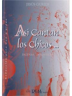Jesús Guridi: Así Cantan Los Chicos ... 3 Escenas Infantiles (Reducción para Voz y Piano) Libro | Piano & Vocal