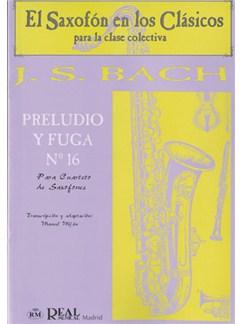 Johann Sebastian Bach: Preludio y Fuga n.16 para Cuarteto de Saxofones Libro | Saxophone