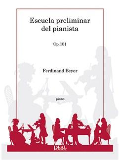 Ferdinand Beyer: Escuela Preliminar del Pianista, Op.101 Libro | Piano