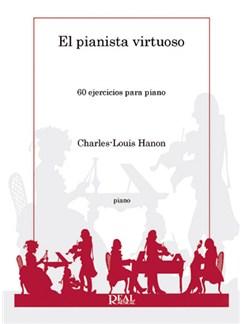 Charles-Louis Hanon: El Pianista Virtuoso, 60 Ejercicios para Piano Libro | Piano