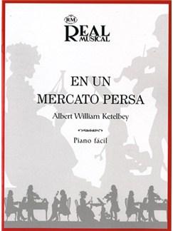 Albert Ketèlbey: En un Mercado Persa Libro | Piano