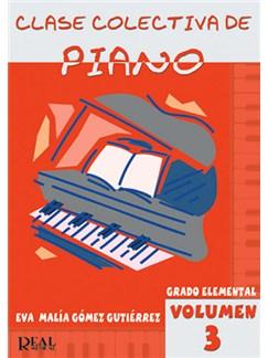 Clase Colectiva de Piano, Grado Elemental, Volumen 3 Libro | Piano