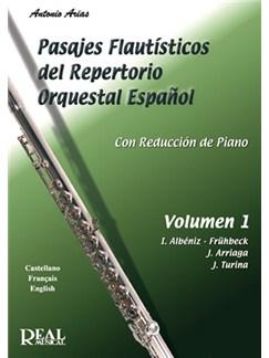 Pasajes Flautísticos del Repertorio Orquestal Español, Volumen 1 Libro | Flute
