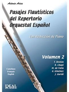 Pasajes Flautísticos del Repertorio Orquestal Español, Volumen 2 Books | Flute