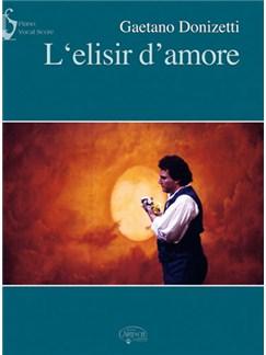 Gaetano Donizetti: L'elisir d'amore (Vocal Score) Libro | Piano y Voz