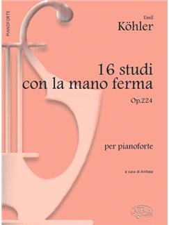 16 Studi con la mano ferma Op.224, per Pianoforte Books | Piano