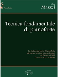 Alice Mazzei: Tecnica Fondamentale Di Pianoforte Books | Piano