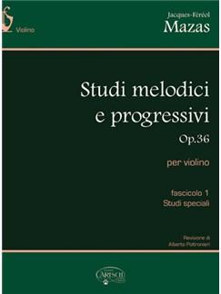 Jacques-Féréol Mazas: Studi Melodici e Progressivi, Op.36 -  Fascicolo 1, Studi speciali Books | Violin