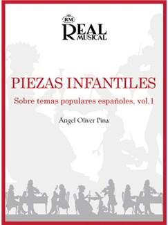 Angel Oliver: Piezas  Infantiles sobre Temas Populares Españoles, Vol.1 Books | Piano
