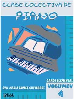Clase Colectiva de Piano, Grado Elemental, Volumen 4 Libro | Piano