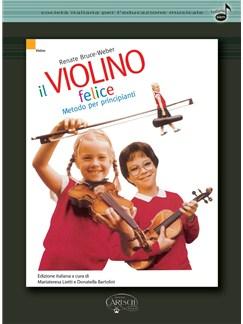 Renate Bruce-Weber: Il Violino Felice Books | Violin