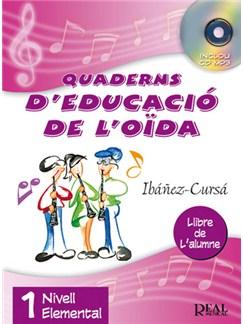 Quaderns D'Educació De L'Oïda, Vol.1 - Nivell Elemental (Llibre De L'Alumne) Books and CDs | All Instruments