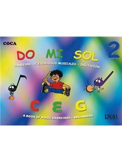 Do Mi Sol, Vol.2 Cuaderno De Ejercicios Musicales - Iniciación Books | All Instruments