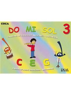 Do Mi Sol, Vol.3 Cuaderno De Ejercicios Musicales - Iniciación Books | All Instruments