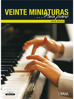 Félix Sierra: 20 Miniaturas para Piano Books | Piano